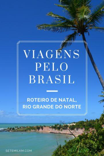 Viagens pelo Brasil: O que fazer em Natal, Rio Grande do Norte