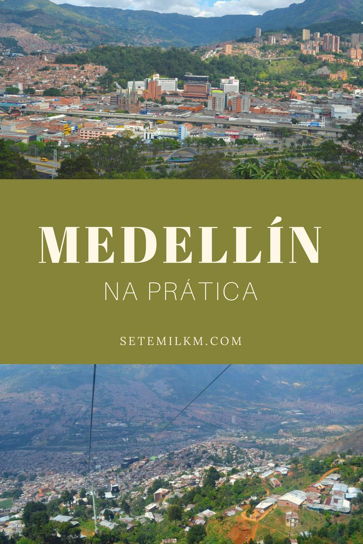 Colômbia: Medellín na prática