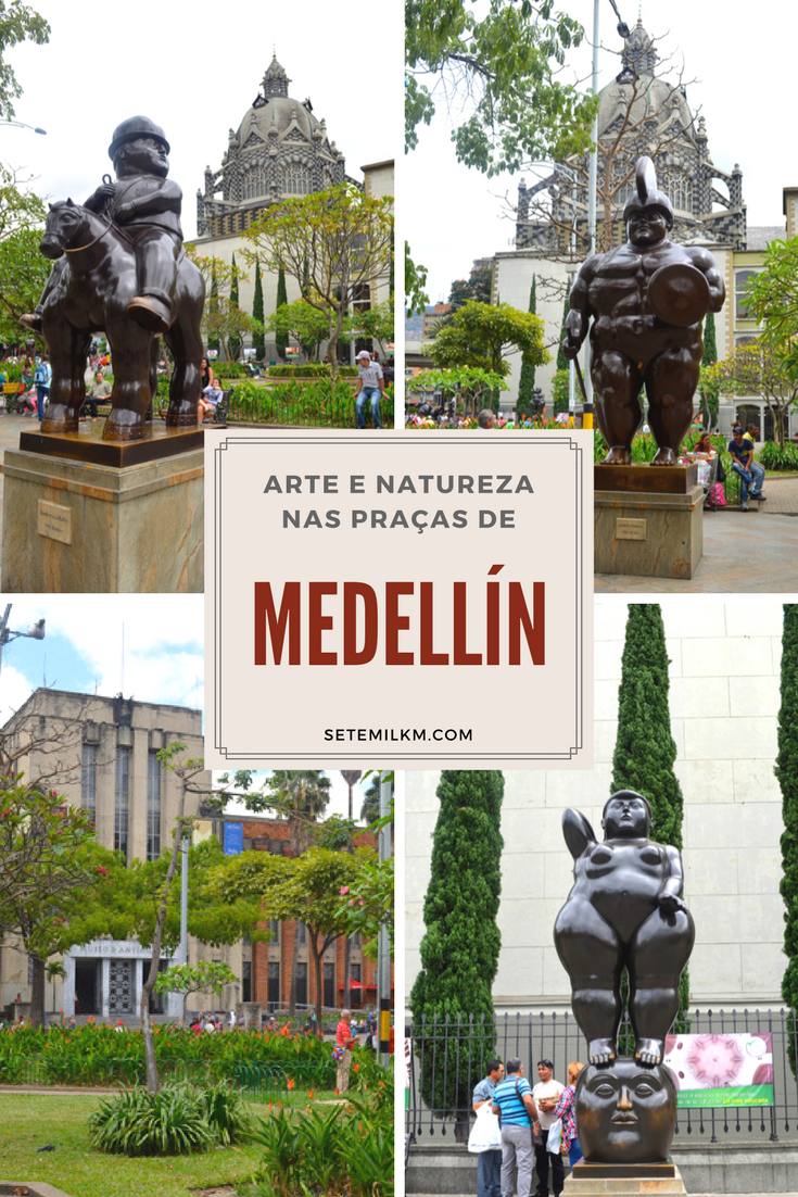 Colômbia - Arte e natureza nas praças de Medellín