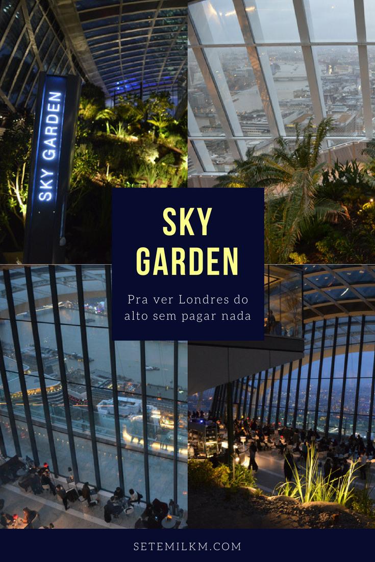 Sky Garden: Pra ver Londres do alto sem pagar nada!
