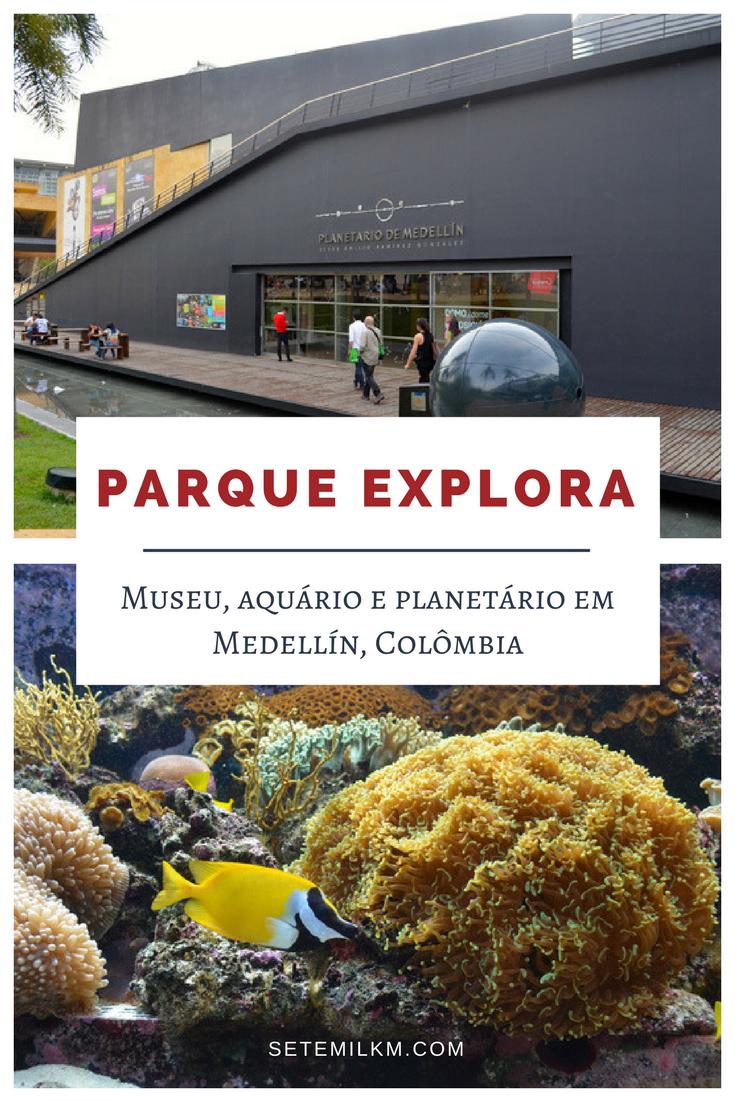 Parque Explora - Museu, aquário e planetário em Medellín, Colômbia