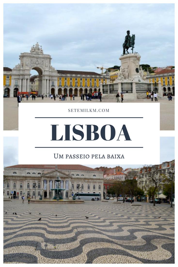 Um passeio pela Baixa de Lisboa