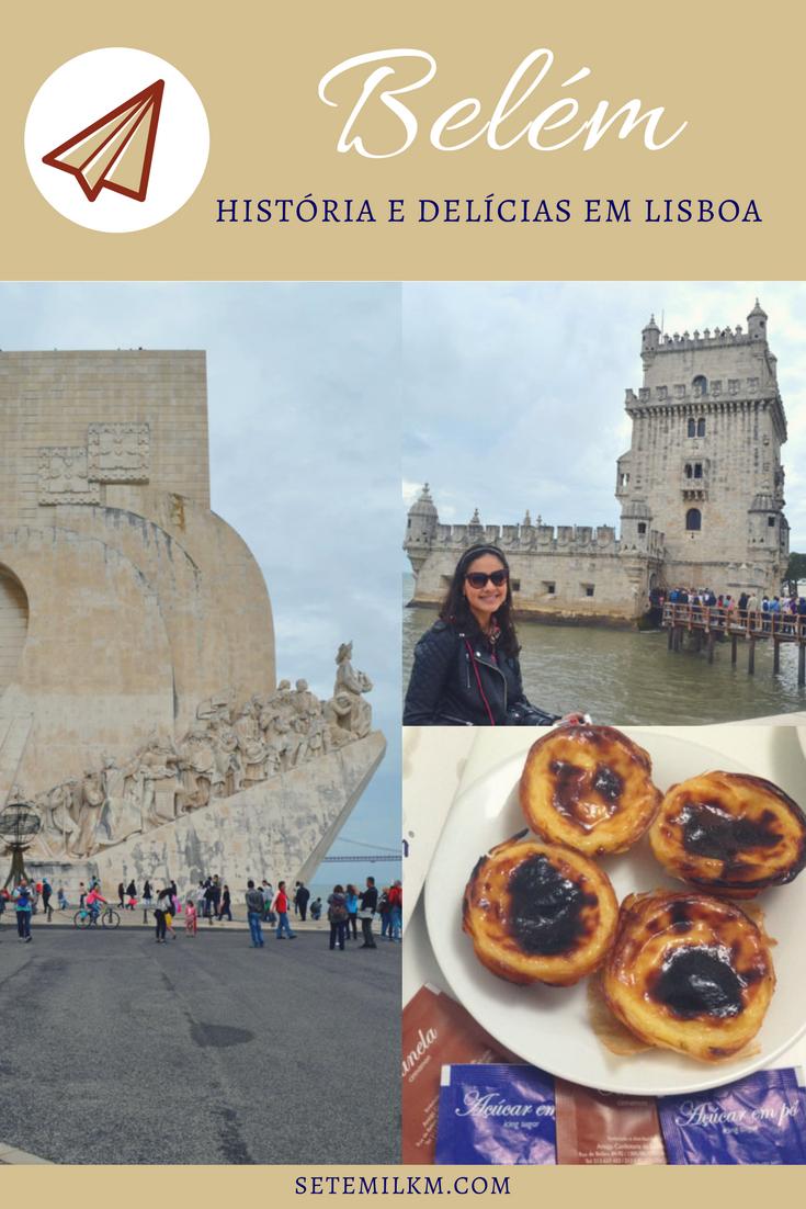 Belém: História e delícias em Lisboa