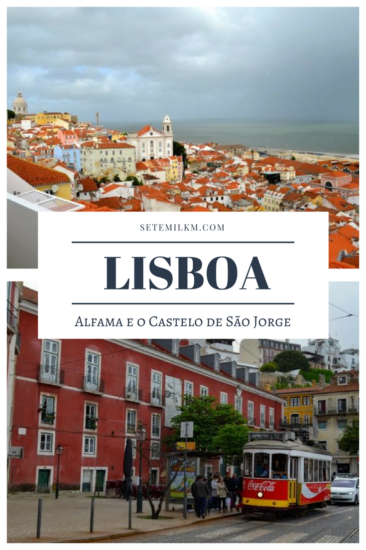Lisboa: Um passeio por Alfama e pelo Castelo de São Jorge