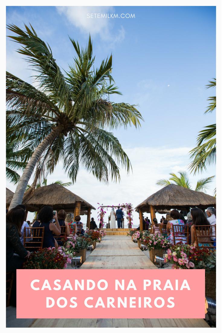 Casamento na Praia dos Carneiros, Pernambuco - Como planejar um destination wedding, lista de fornecedores e aprendizados!