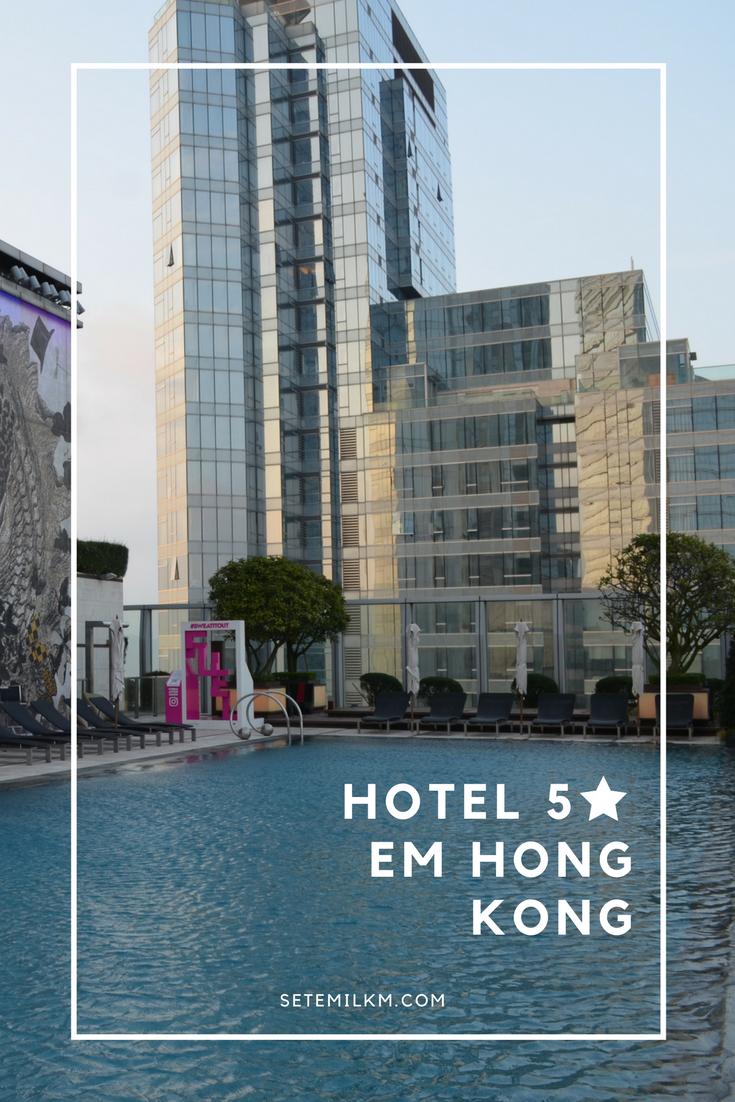 Conheça o W Hong Kong, uma ótima opção de hotel 5 estrelas em Hong Kong!