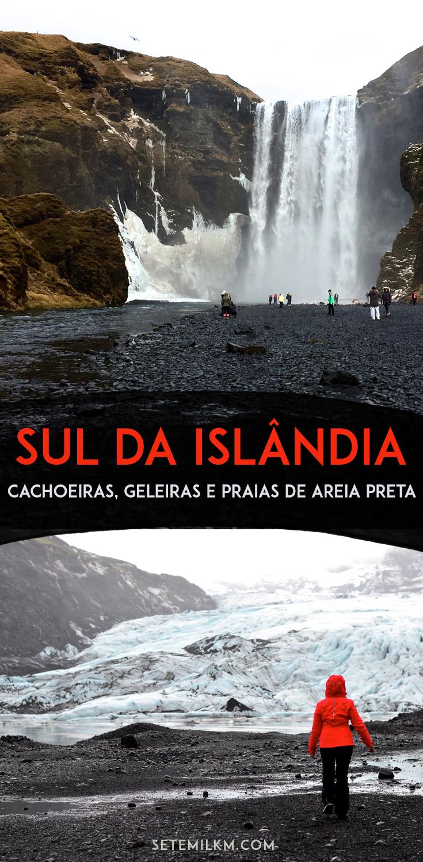 Costa sul da Islândia: um dia visitando cachoeiras, geleiras e praias de areia preta!
